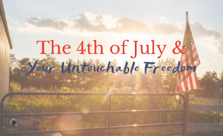 4th of July & Untouchable Freedom