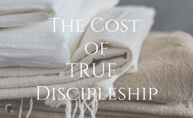 The Cost of True Discipleship